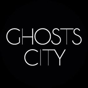 GHOSTS CITY