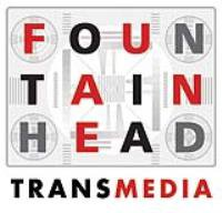 FOUNTAINHEAD TRANSMEDIA