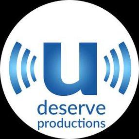 U DESERVE PRODUCTIONS LTD