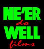 NE'ER DO WELL FILMS