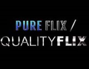 PURE FLIX / QUALITY FLIX