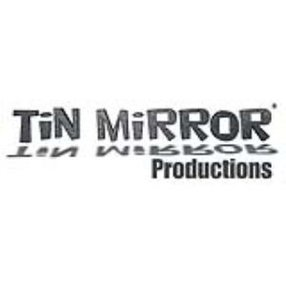 TIN MIRROR PRODUCTIONS