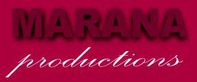 MARANA PRODUCTIONS
