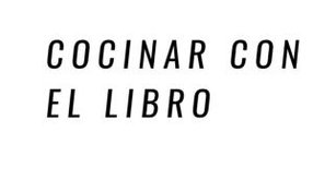 COCINAR CON EL LIBRO