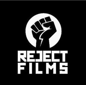 REJECT FILMS