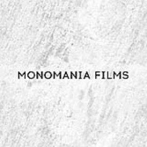 MONOMANIA FILMS