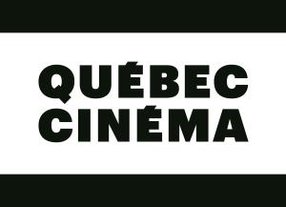 QUEBEC CINEMA