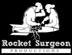 ROCKET SURGEON PRODUCTIONS