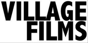 VILLAGE FILMS