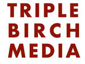 TRIPLE BIRCH MEDIA