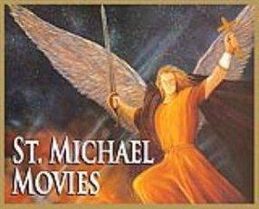 ST. MICHAEL MOVIES