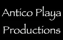 ANTICO PLAYA PRODUCTIONS