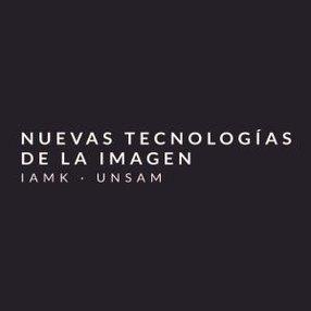 NUEVAS TECNOLOGÍAS DE LA IMAGEN - UNSAM