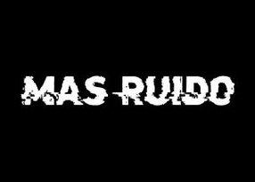 MÁS RUIDO CINE DIGITAL