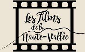LES FILMS DE LA HAUTE-VALLÉE