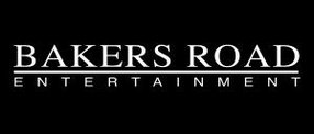 BAKERS ROAD ENTERTAINMENT