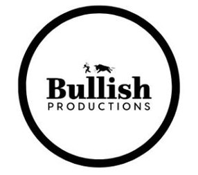 BULLISH PRODUCTIONS.