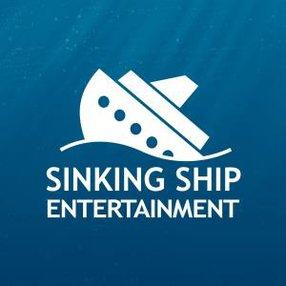 SINKING SHIP ENTERTAINMENT