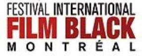 MONTREAL INT. BLACK FILM FESTIVAL