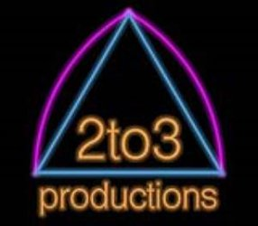 2TO3 PRODUCTIONS