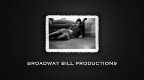 BROADWAY BILL PRODUCTIONS