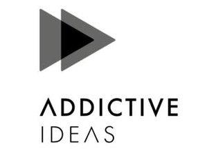 ADDICTIVE IDEAS