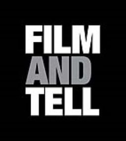 FILM AND TELL