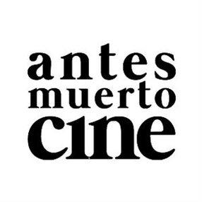ANTES MUERTO CINE