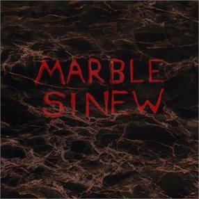 MARBLE SINEW