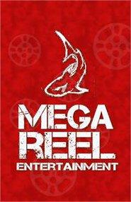 MEGA-REEL ENTERTAINMENT