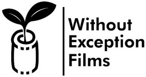 WITHOUT EXCEPTION FILMS LLC