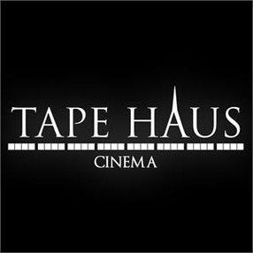 TAPE HAUS CINEMA