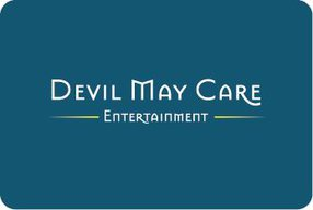 DEVIL MAY CARE ENTERTAINMENT