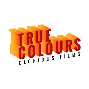TRUE COLOURS GLORIOUS FILMS SRL