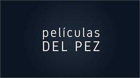 PELÍCULAS DEL PEZ