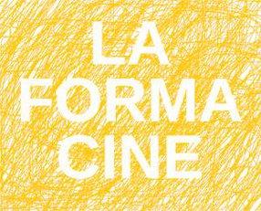 LA FORMA CINE