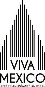 VIVA MEXICO - RENCONTRES CINEMATOGRAPHIQUES