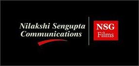 NILAKSHI SENGUPTA COMMUNICATIONS. NSG FILMS