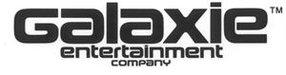 GALAXIE ENTERTAINMENT COMPANY