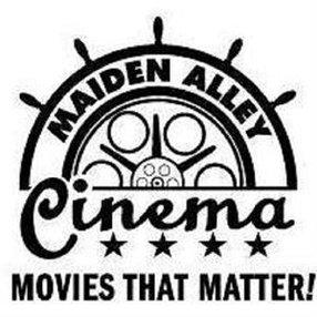 MAIDEN ALLEY CINEMA / RIVER'S EDGE INT'L FILM FEST