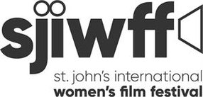 ST. JOHN'S INTERNATIONAL WOMEN'S FILM FESTIVAL