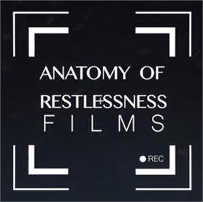 ANATOMY OF RESTLESSNESS FILMS