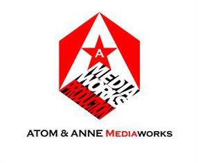 ATOM & ANNE MEDIAWORKS CORP