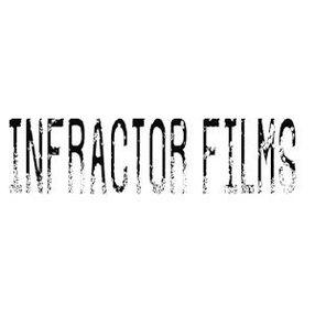 INFRACTOR PRODUCCIONES / INFRACTOR FILMS