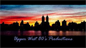 UPPER WEST 80'S PRODUCTIONS, LLC