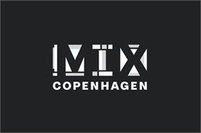 MIX COPENHAGEN