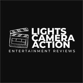 LIGHTS CAMERA ACTION - ENTERTAINMENT REVIEWS