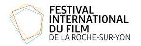 FESTIVAL INTERNATIONAL DU FILM DE LA ROCHE-SUR-YON