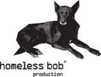 HOMELESS BOB PRODUCTION