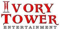 IVORY TOWER ENTERTAINMENT LTD